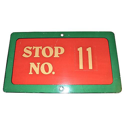 Stop No. 11 Metal Sign