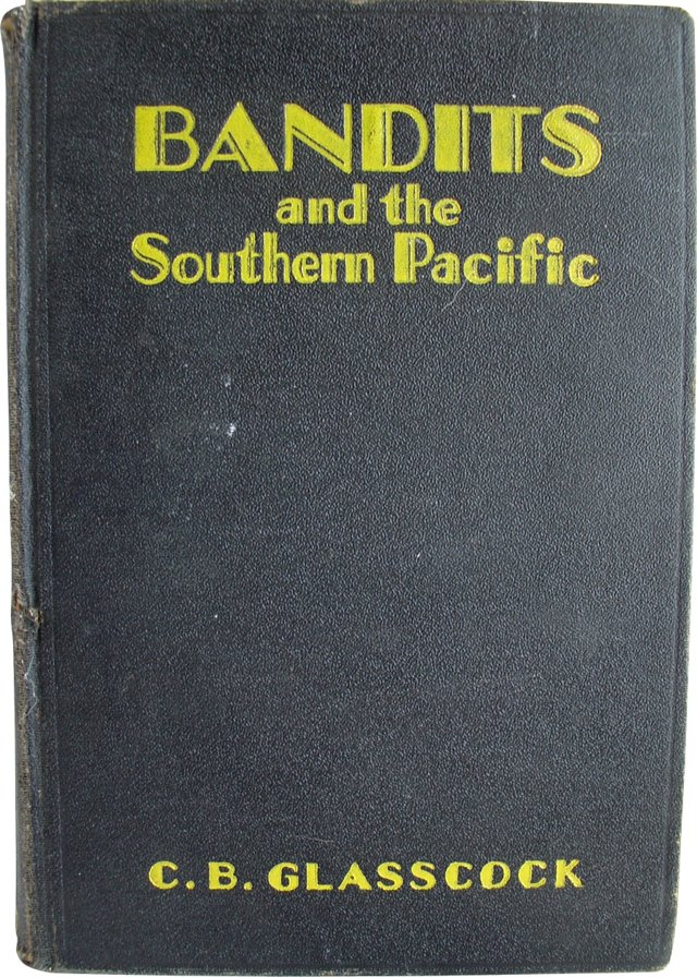 Bandits & The Southern Pacific