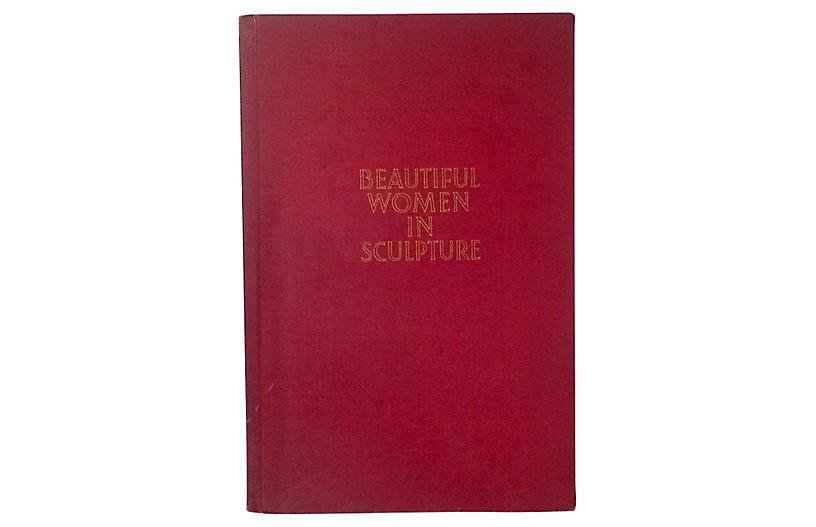 Beautiful Women in Sculpture