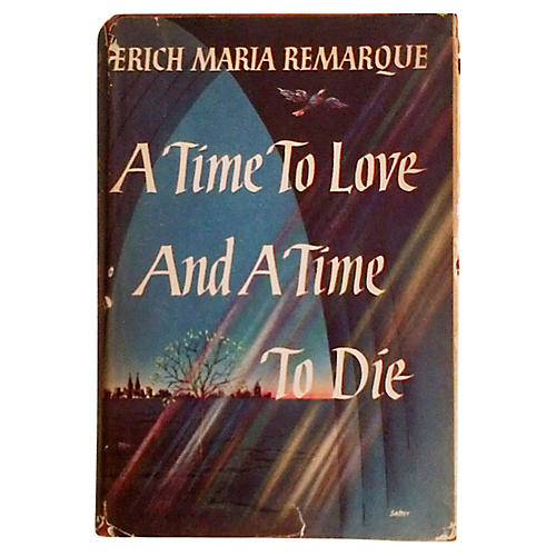 A Time to Love and a Time to Die, 1st Ed