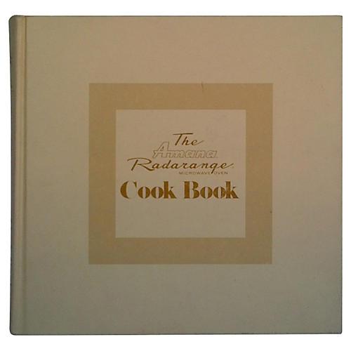 The Amana Radarange Cookbook, 1st Ed