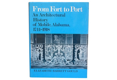 Fort to Port: Architecture of Mobile, AL