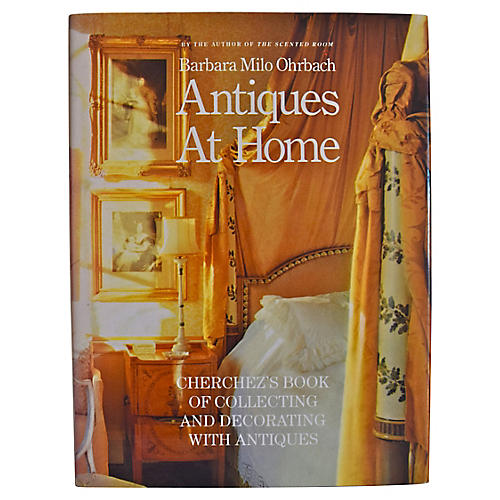 Antiques at Home, 1st Ed