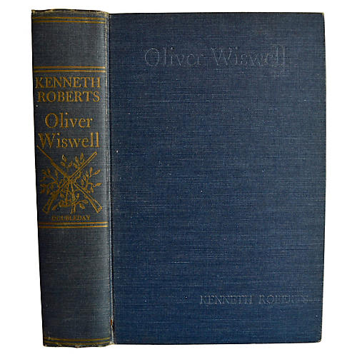 Kenneth Roberts' Oliver Wiswell