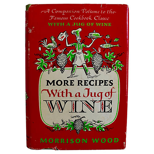 More Recipes With a Jug of Wine