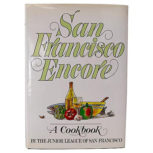 San Francisco Encore: A Cookbook