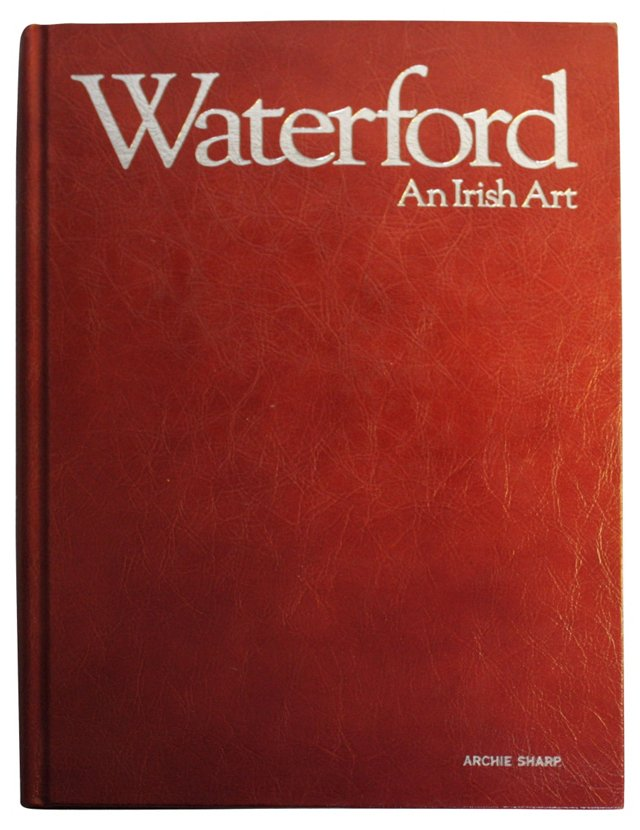 Waterford: Irish Art, Signed & Numbered