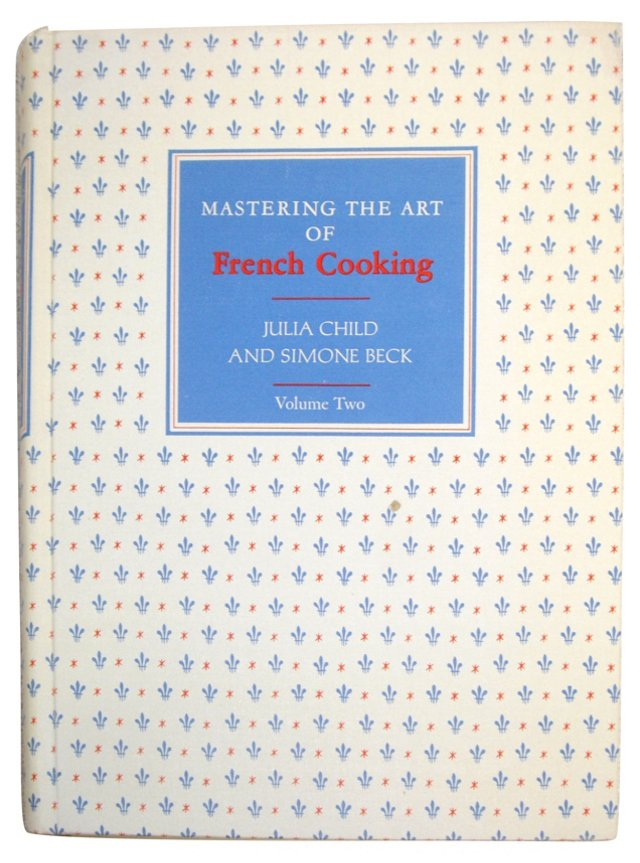 Mastering French Cooking, Vol II