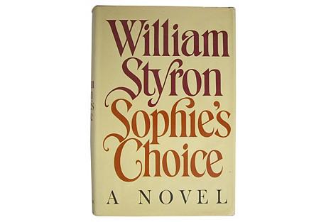 Sophie's Choice, 1st Ed