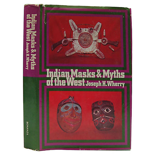 Indian Masks & Myths of the West