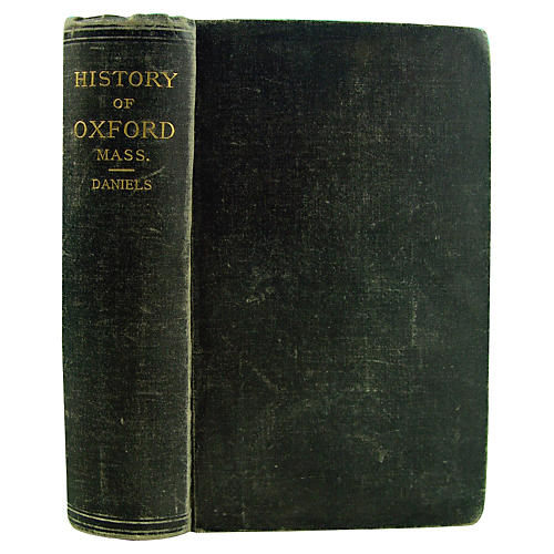 History of Oxford Massachusetts, 1892