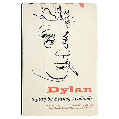 Dylan A Play by Sidney Michaels