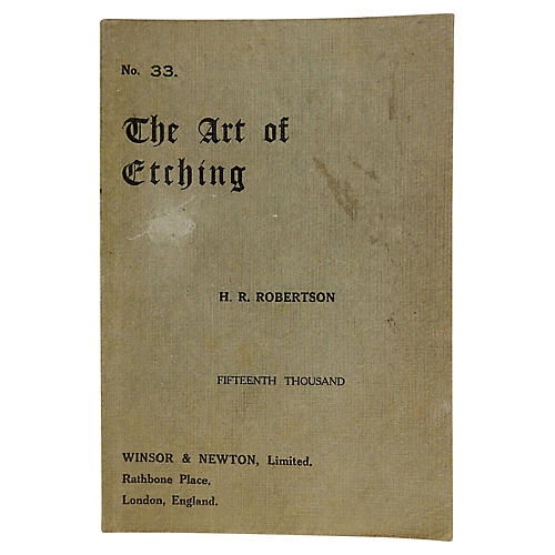 The Art of Etching w/ Original Etchings