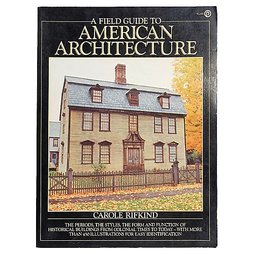 Field Guide to American Architecture