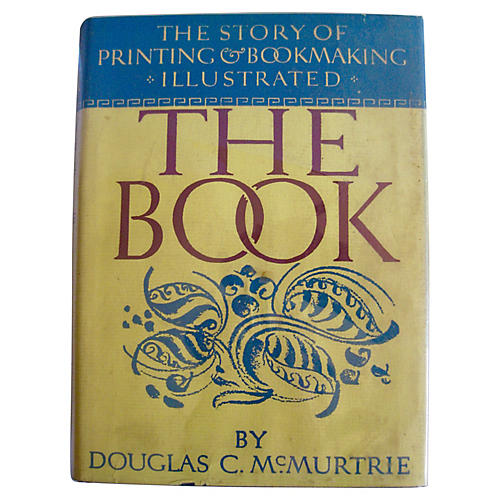 The Book: Story of Printing & Bookmaking