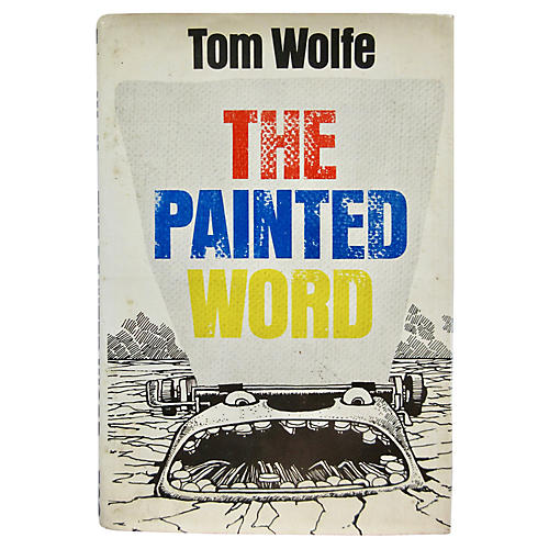 The Painted Word by Tom Wolfe, 1st Ed.