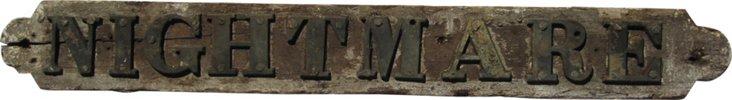 Brass & Wood Nightmare Schooner Sign