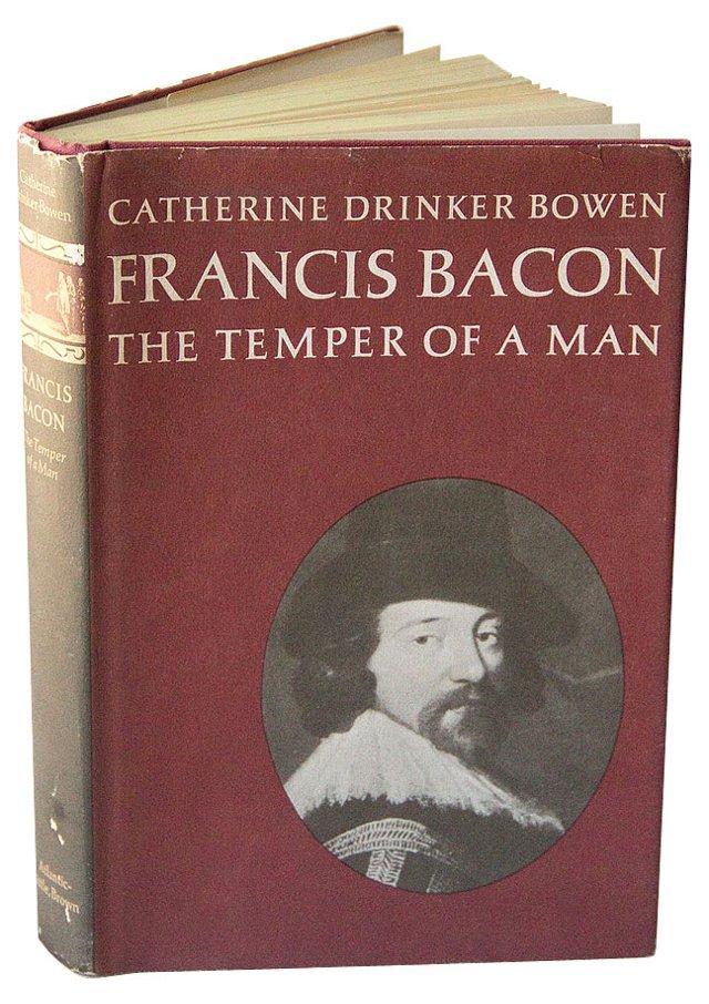 Francis Bacon:  Temper of a Man