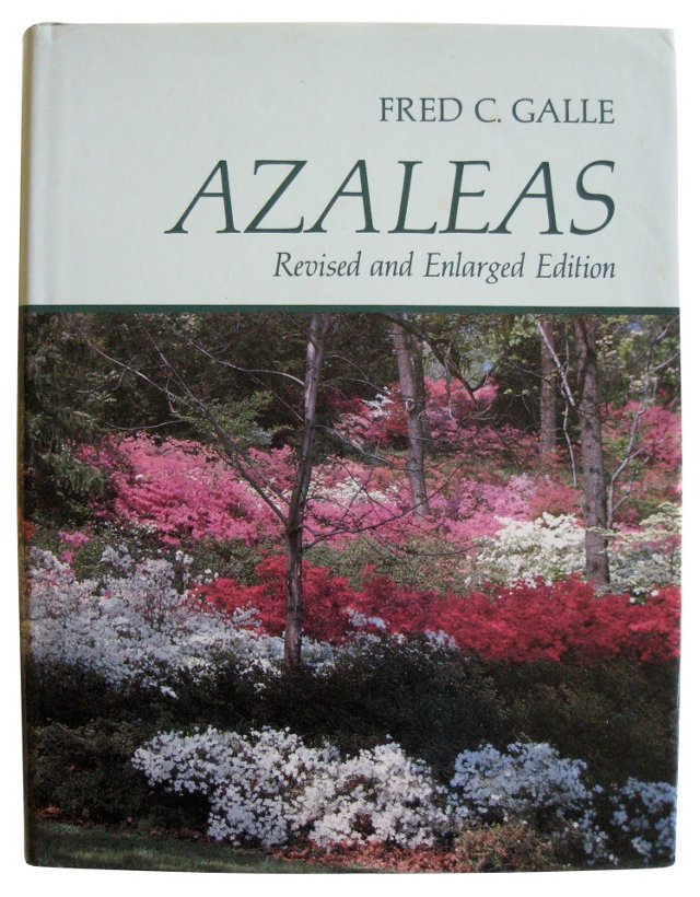 Azaleas: Revised and Enlarged Edition