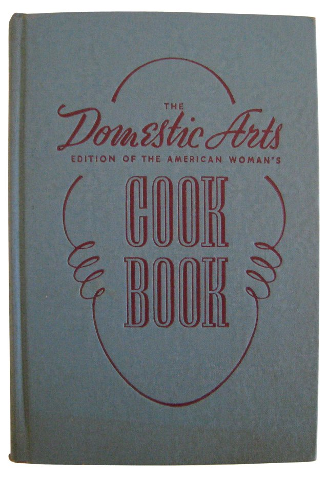 Domestic Arts Cook Book