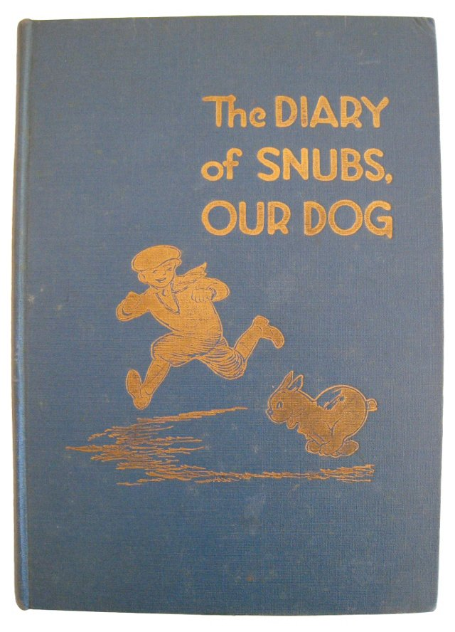The Diary of Snubs, Our Dog