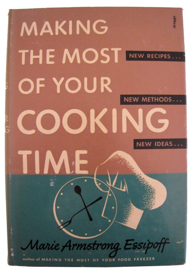 Making the Most of Your Cooking Time
