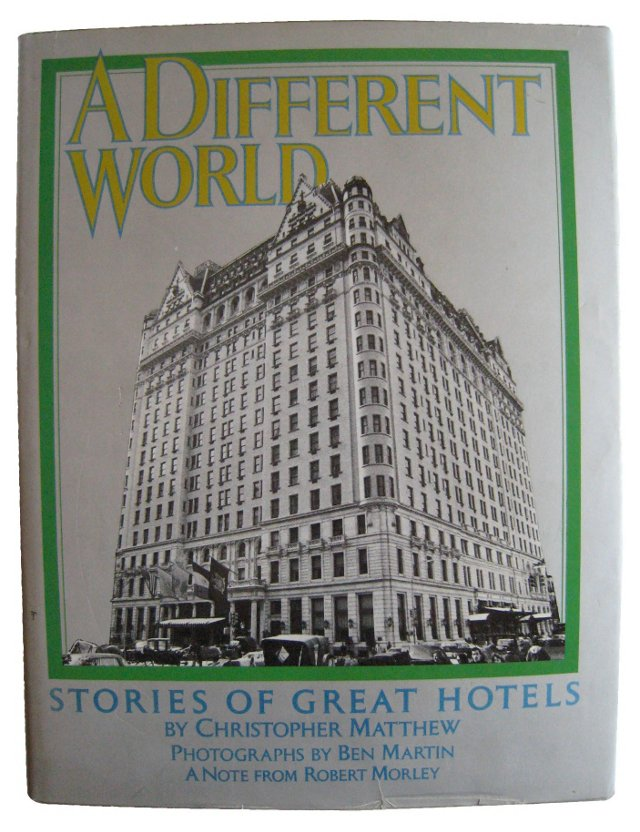 A Different World: Great Hotels