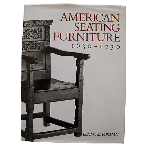 American Seating Furniture 1630-1730
