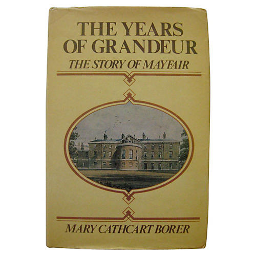 Mayfair: The Years of Grandeur, 1st Ed