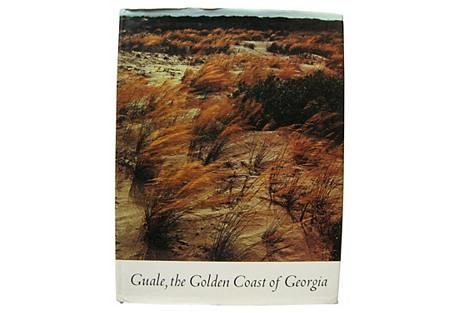Guale, The Gold Coast of Georgia
