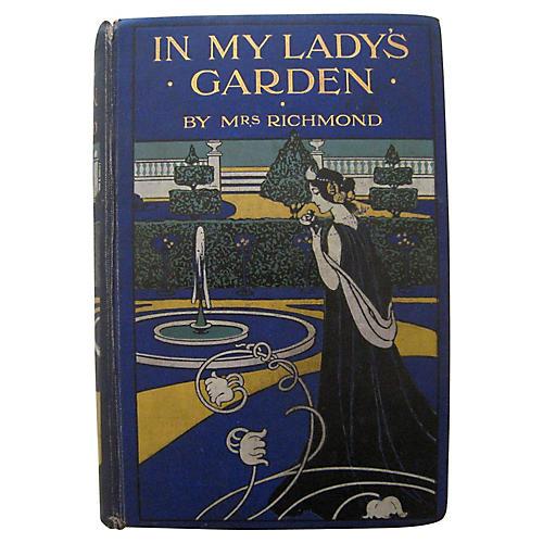 In My Lady's Garden