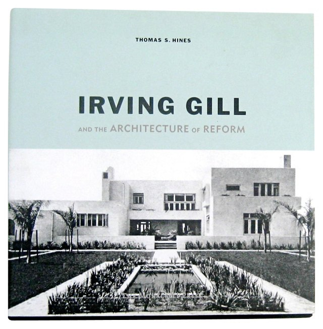 Irving Gill: California Architecture