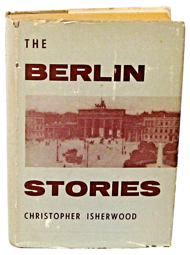The Berlin Stories, Isherwood, 1954